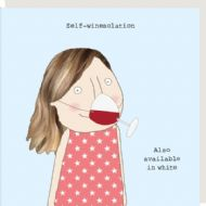 Rosie Made a Thing 'Self-Winesolation' Card
